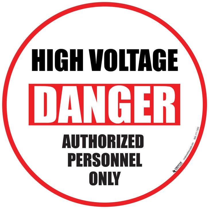 Danger High Voltage - Authorized Personnel