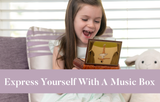 Express Yourself with a Music Box