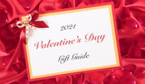 2021 Valentine's Day Gift Guide