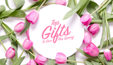 Top Gifts to Give This Spring
