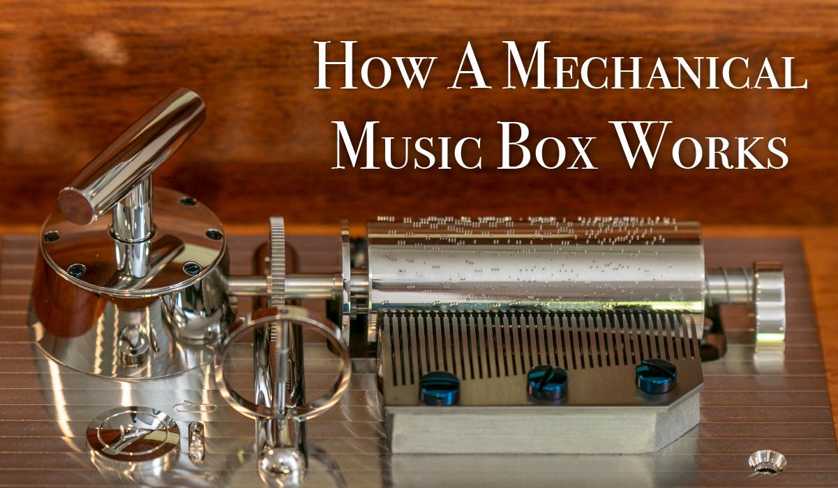 How A Mechanical Music Box Works