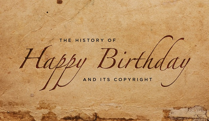"""The History of """"Happy Birthday"""" and Its Copyright"""