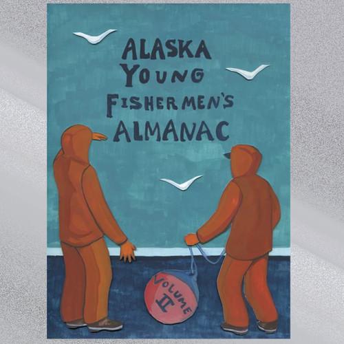 Alaska Young Fishermen's Almanac Vol. II