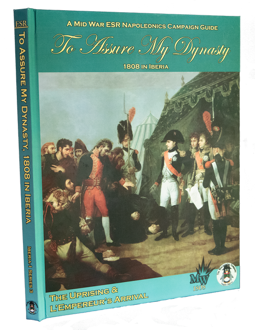 To Assure My Dynasty, 1808 in Iberia, Series 3