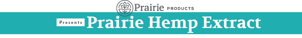 Prairie Hemp Extract by Prairie Products