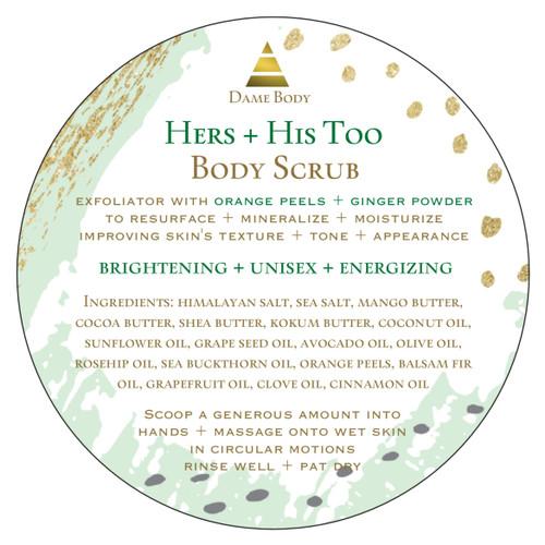 Hers + His Too Body Scrub UNISEX