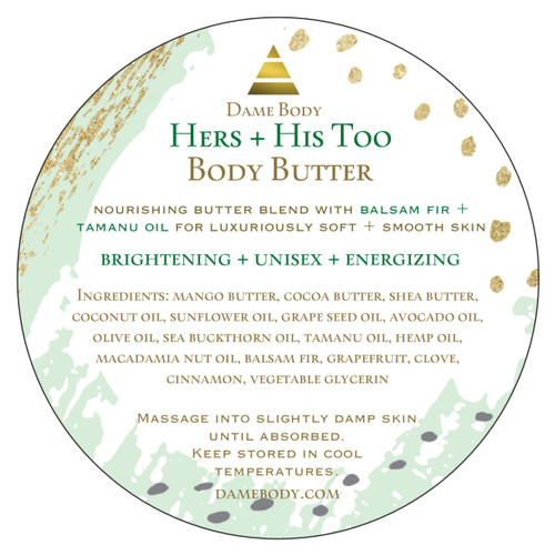 Hers +  His Too Unisex  Body Butter