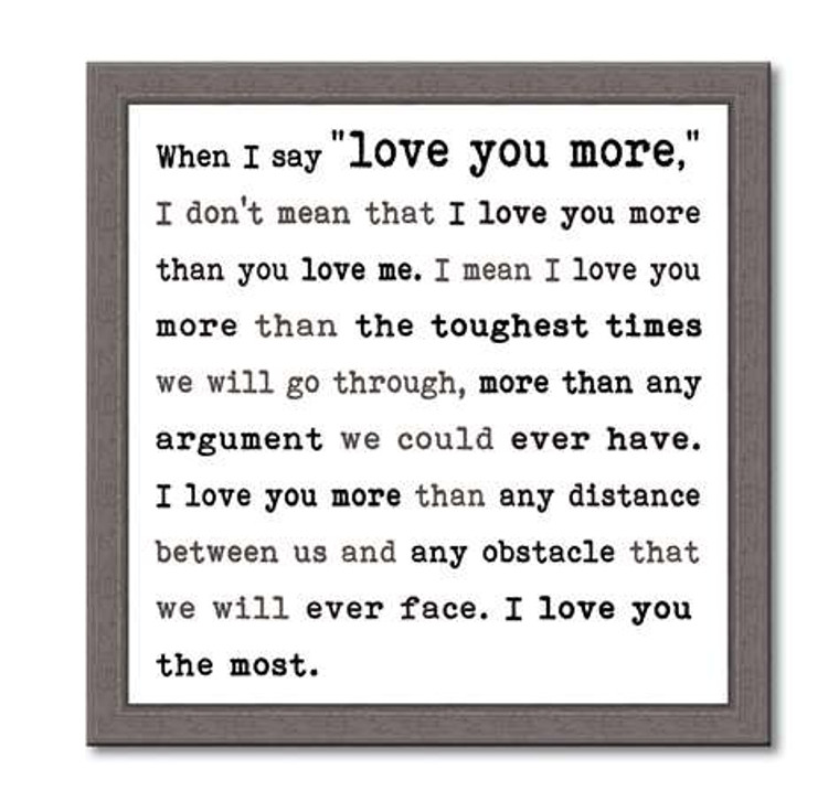 """For the person you love most. 12"""" x 12"""" Made in the USA"""