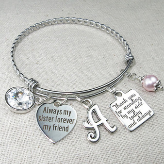 Wedding Gift for SISTER - Always My Sister Forever My Friend Bangle