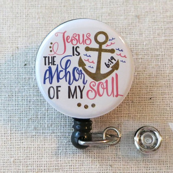 BIBLE VERSE Badge Reel - Jesus Is The Anchor Of My Soul Hebrews 6:19 Religious Retractable Badge Holder