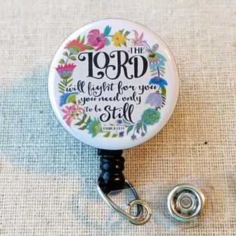BIBLE VERSE Badge Reel - The LORD Will Fight For You Exodus 14:14 Religious Retractable Badge Holder