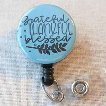GRATEFUL THANKFUL BLESSED Retractable Badge Holder - Inspirational Faith Hope Gift