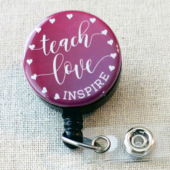 TEACH LOVE INSPIRE Retractable Badge Holder, Inspirational Quote Badge Clip Gift, Employee Recognition Gift, Teaching Student Badge Reel Gift