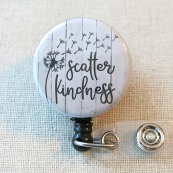SCATTER KINDNESS Retractable Badge Holder, Inspirational Quote Badge Clip Gift, Employee Recognition Gift, Nursing Student Badge Reel Gift
