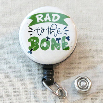 RAD to the BONE Badge Reel Gift, Radiology Tech Retractable Name Badge Holder, Radiology X Ray Badge Clip, Rad to the Bone Badge ID Holder