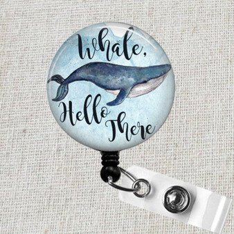 WHALE Hello There Badge Reel ID Holder, Whale Retractable Badge, Whale Ocean Animal Badge, Teacher Badge Holder, Pediatric Nurse Badge Reel