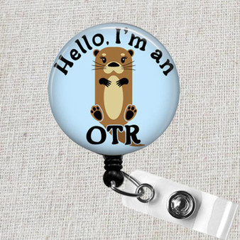 Hello I'm An OTR Retractable Badge Reel, Occupational Therapy Badge Clip, Funny Badge Holder, OT Occupational Therapist Badge Holder, OT Gift