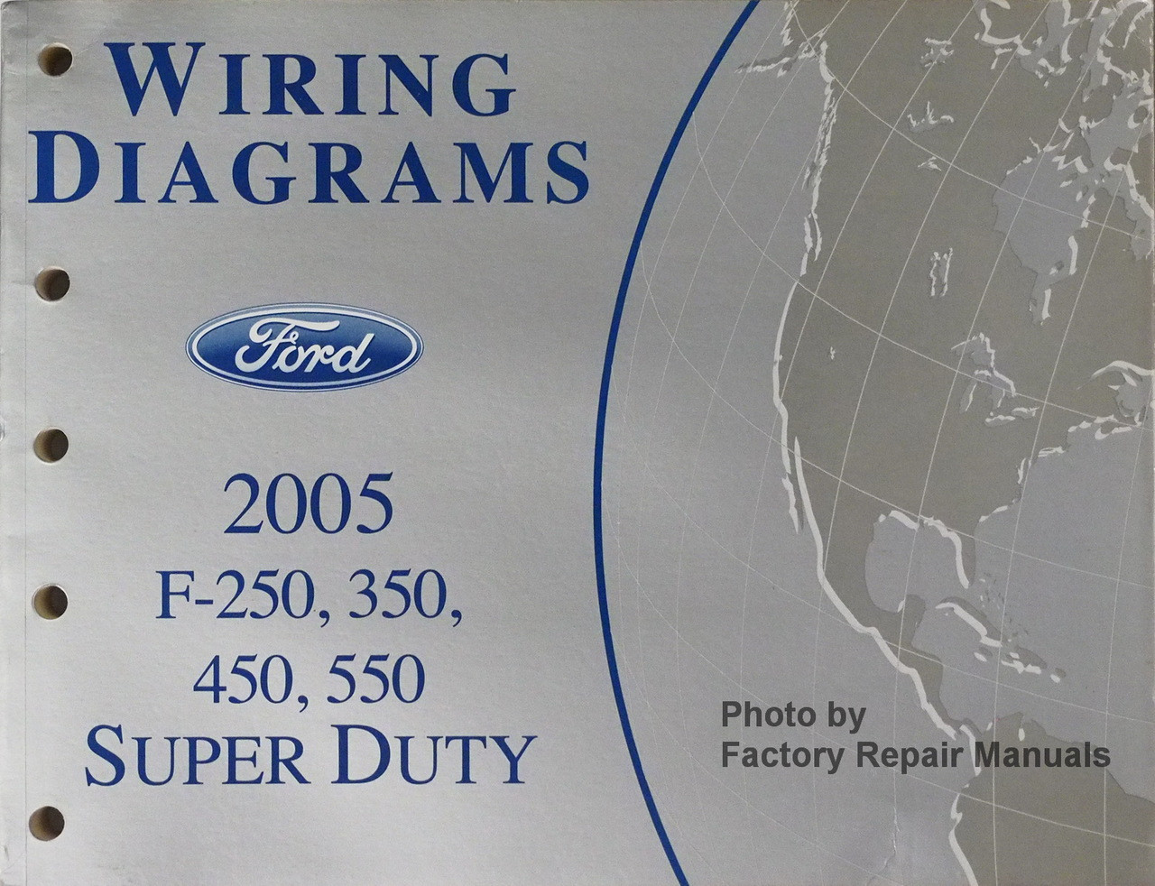 2005 Ford F250 F350 F450 F550 Super Duty Truck Electrical Wiring Diagrams Manual New Factory Repair Manuals