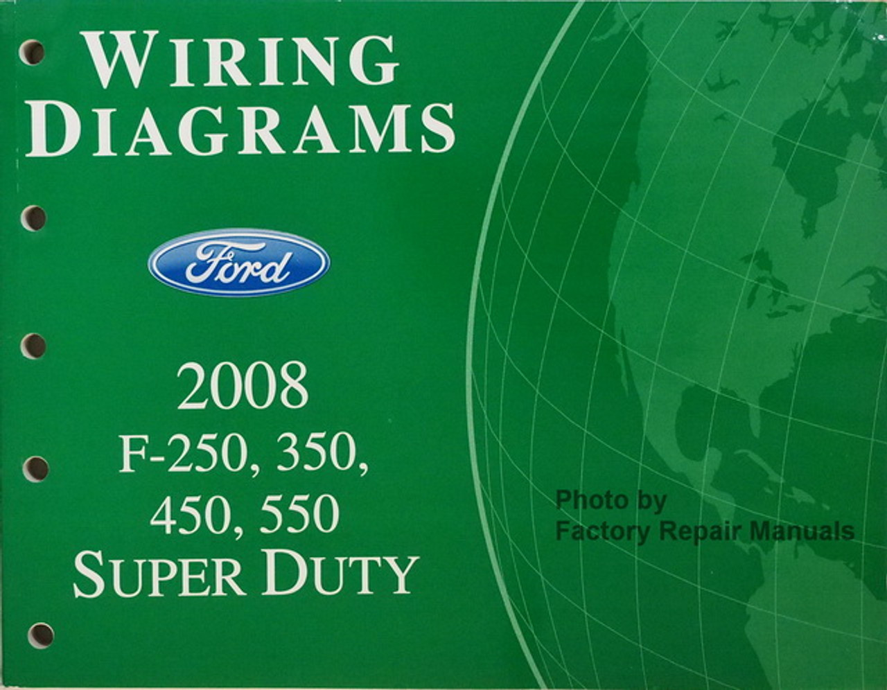 2008 ford f250 f350 f450 f550 super duty truck electrical wiring diagrams  new - factory repair manuals  factory repair manuals