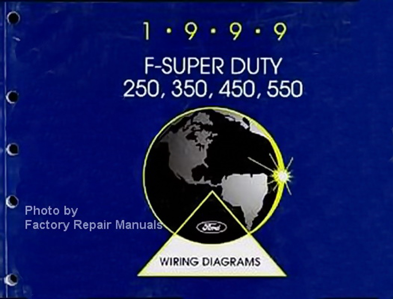 1999 Ford F250 F350 F450 F550 Super Duty Electrical Wiring Diagrams New Factory Repair Manuals