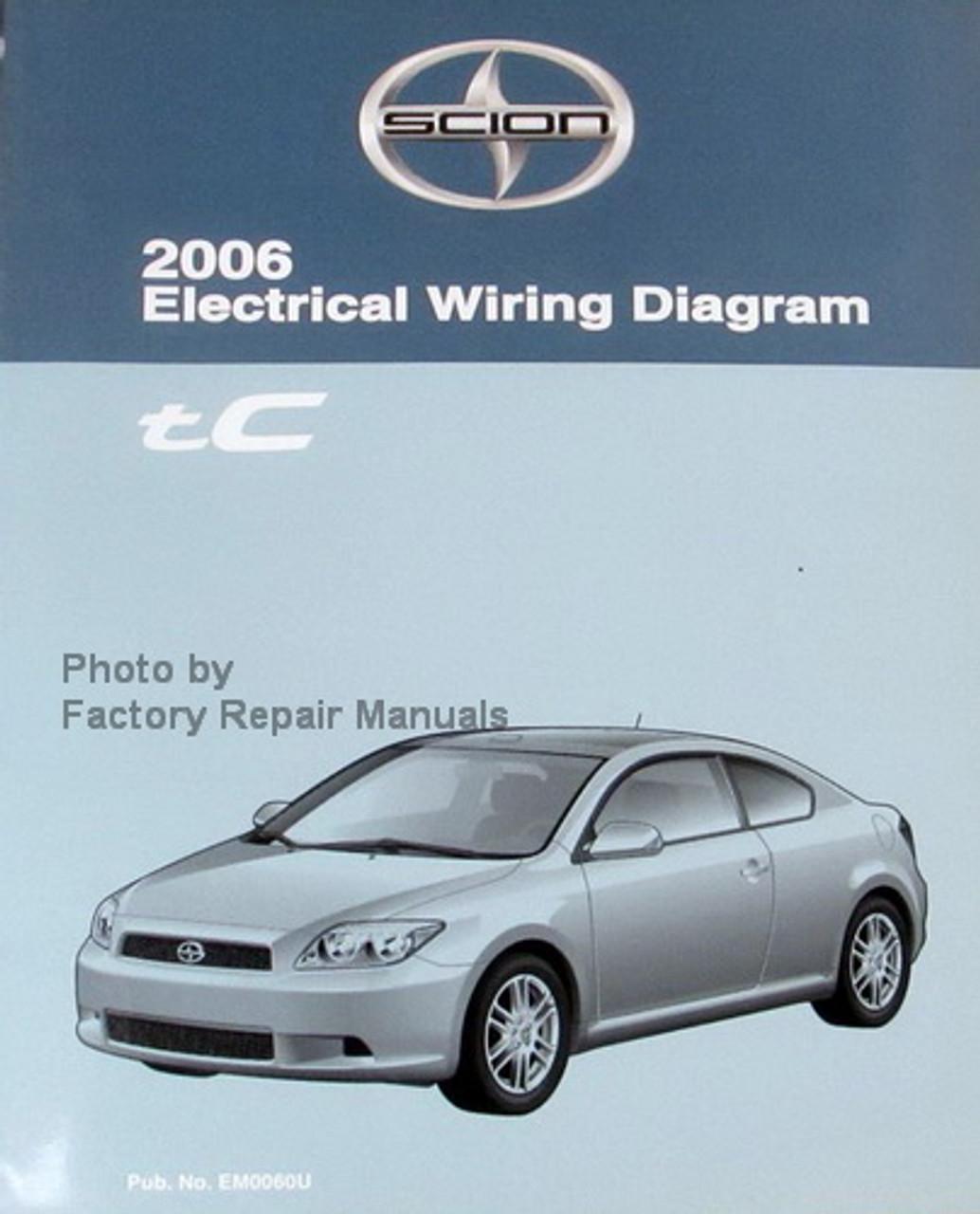2006 Scion tC Electrical Wiring Diagrams - Original Toyota Manual - Factory  Repair ManualsFactory Repair Manuals