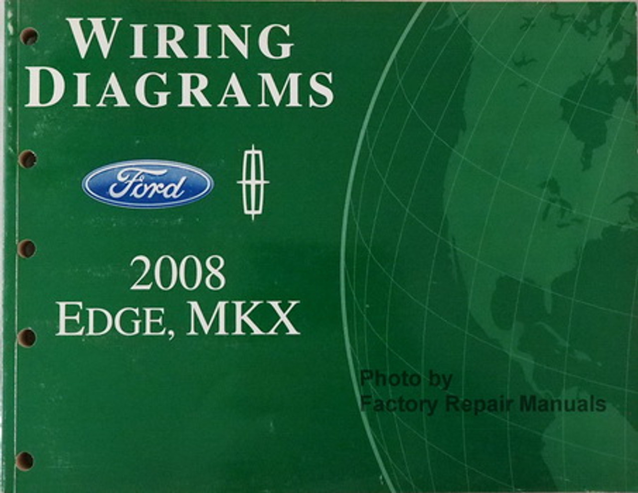 2008 Ford Edge And Lincoln Mkx Electrical Wiring Diagrams - Original Manual