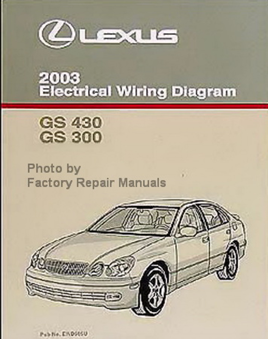 2003 Lexus Gs430 Gs300 Electrical Wiring Diagrams Original Factory Repair Manuals