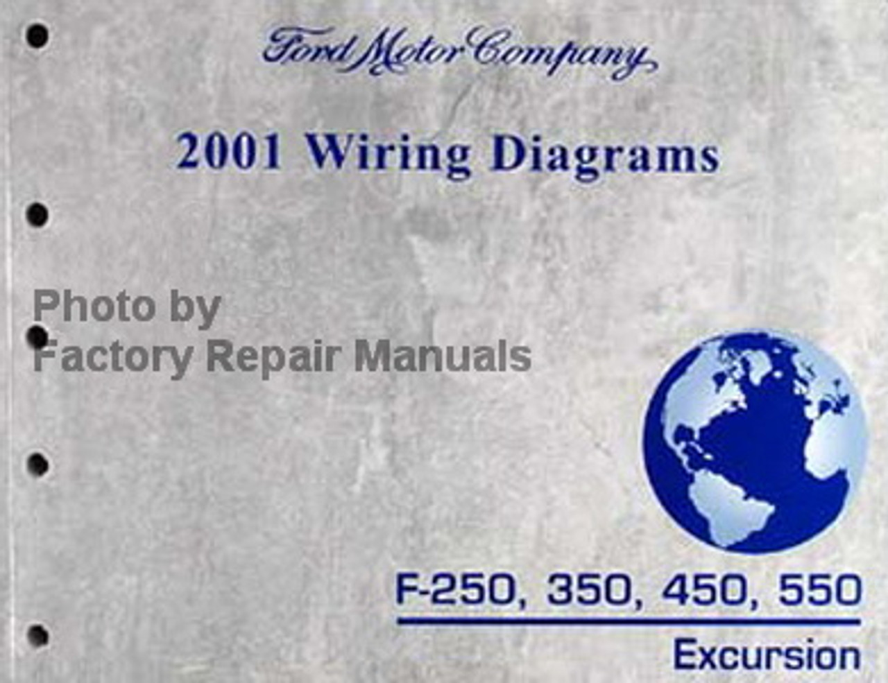 2001 Ford F250 F350 F450 F550 Super Duty Truck, Excursion Wiring Diagrams  New - Factory Repair Manuals | Ford F250 Wiring Diagram |  | Factory Repair Manuals