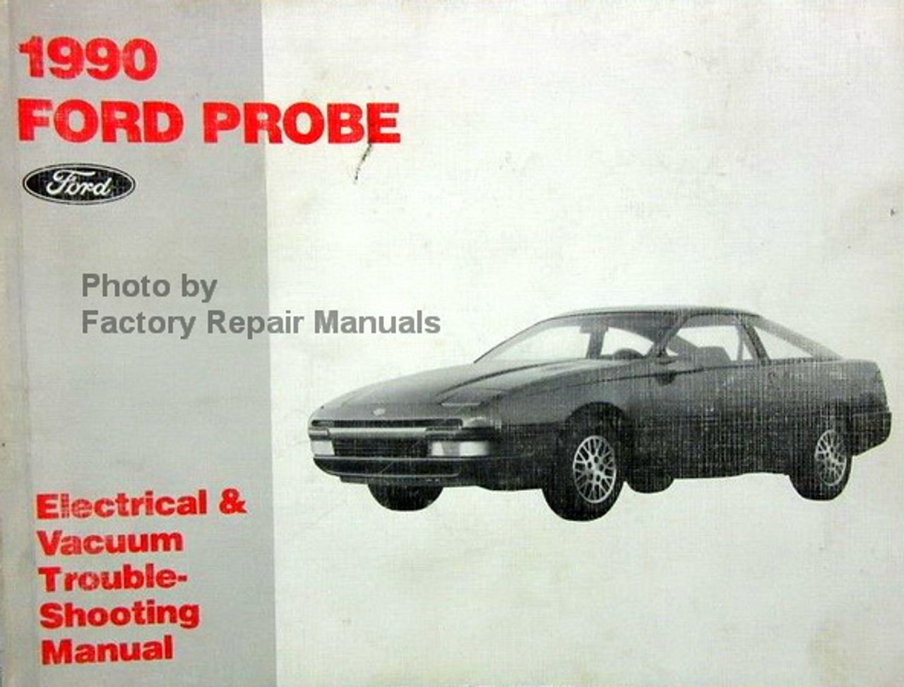 ford probe wiring diagrams 1990 ford probe electrical   vacuum troubleshooting manual wiring  1990 ford probe electrical   vacuum