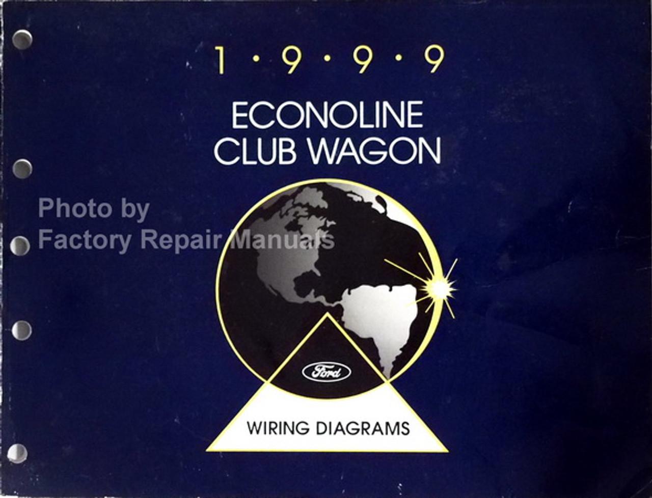 1999 Ford Econoline Van E150 E250 E350 Electrical Wiring Diagrams Manual