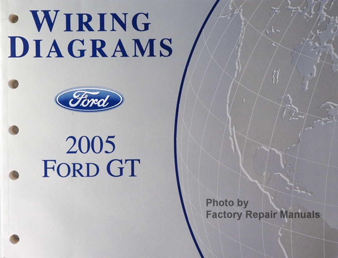 [SCHEMATICS_4CA]  2005 Ford GT Electrical Wiring Diagrams Original Manual - Factory Repair  Manuals | 2005 Ford 5 4 Engine Wire Harness Diagram |  | Factory Repair Manuals