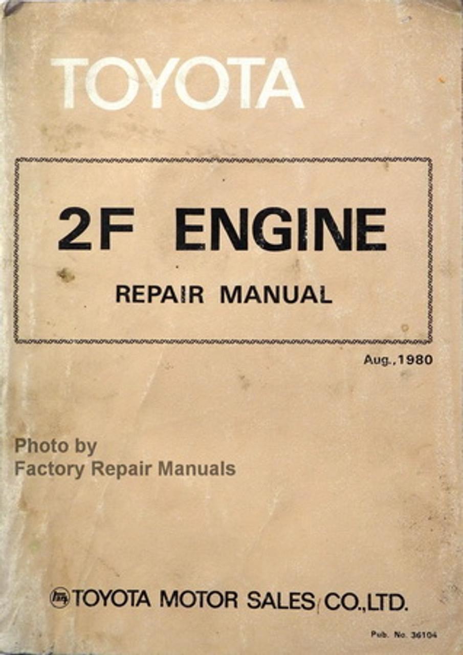engine repair diagram 1981 1987 toyota land cruiser 2f engine repair manual original  1981 1987 toyota land cruiser 2f engine