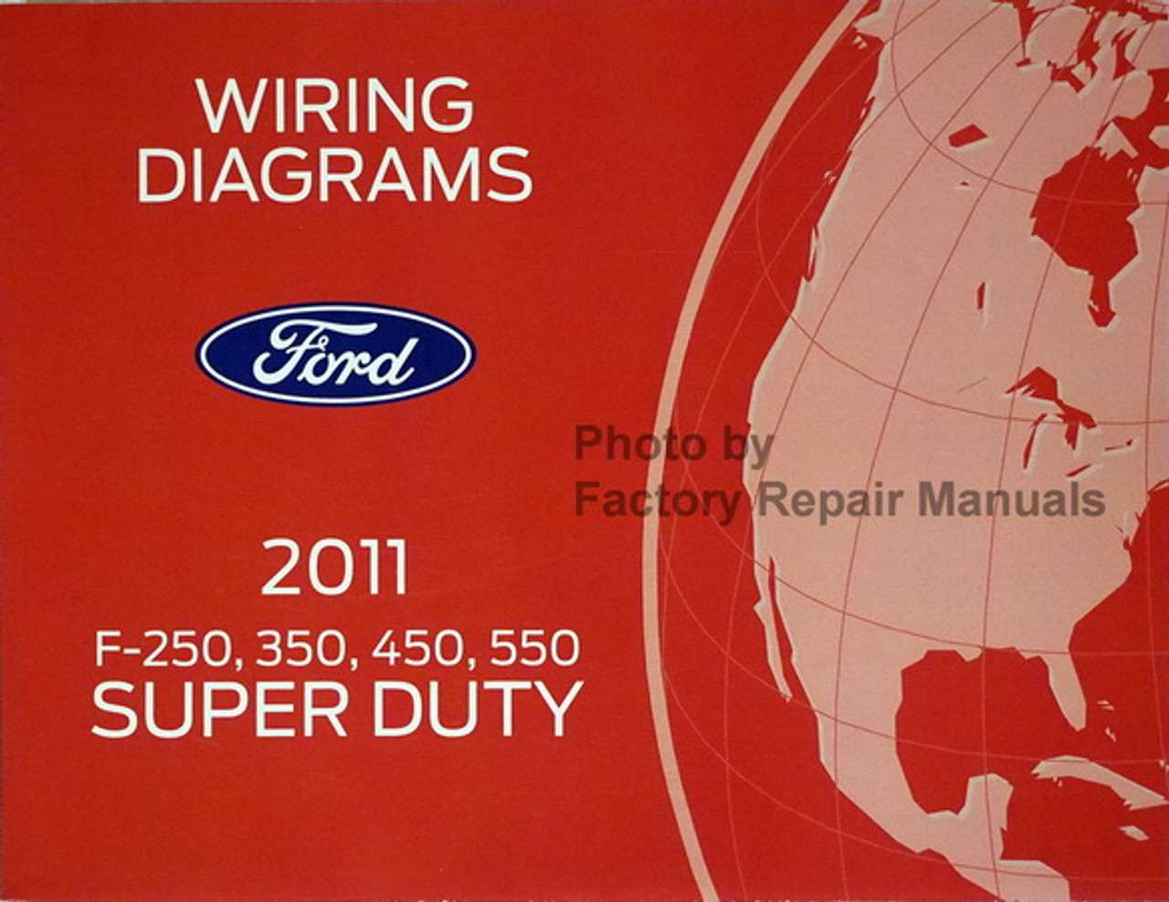 2011 Ford F250 F350 F450 F550 Super Duty Truck Electrical Wiring Diagrams New