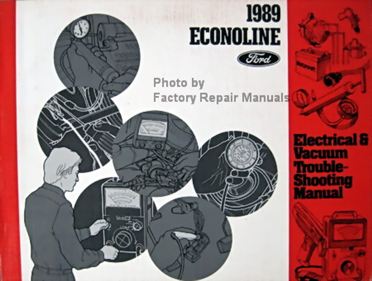 1989 Ford Econoline Electrical  U0026 Vacuum Troubleshooting Manual E150 E250 E350