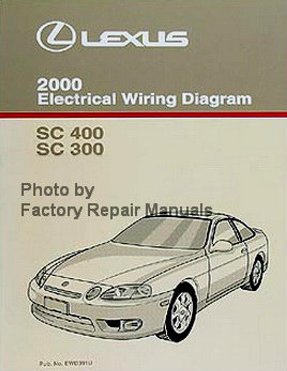 2000 Lexus SC400 SC300 Electrical Wiring Diagrams Manual - Factory Repair  ManualsFactory Repair Manuals