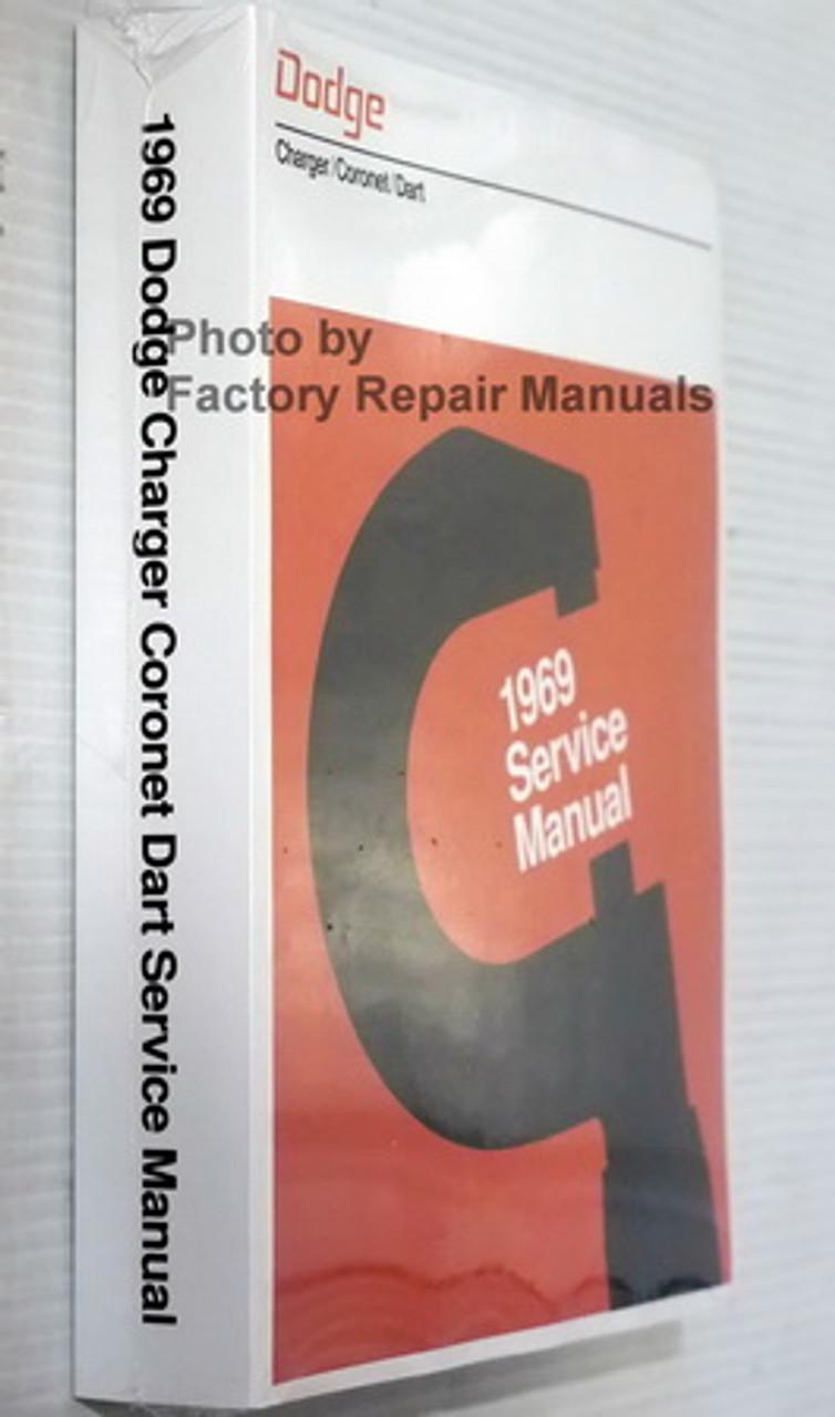 1969 Dodge Repair Shop Manual Reprint 69 Charger//Coronet//Dart