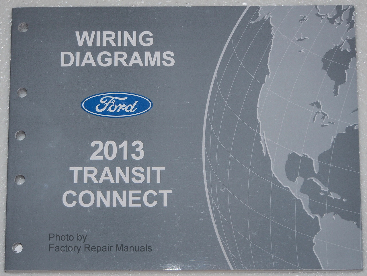 2013 Ford Transit Connect Electrical Wiring Diagrams Original Used Manual -  Factory Repair ManualsFactory Repair Manuals