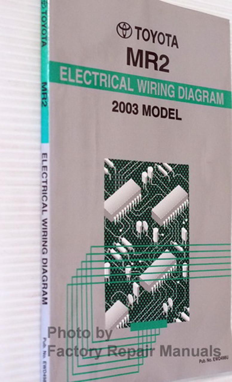 2003 Toyota Mr2 Spyder Electrical Wiring Diagrams Original Manual Factory Repair Manuals