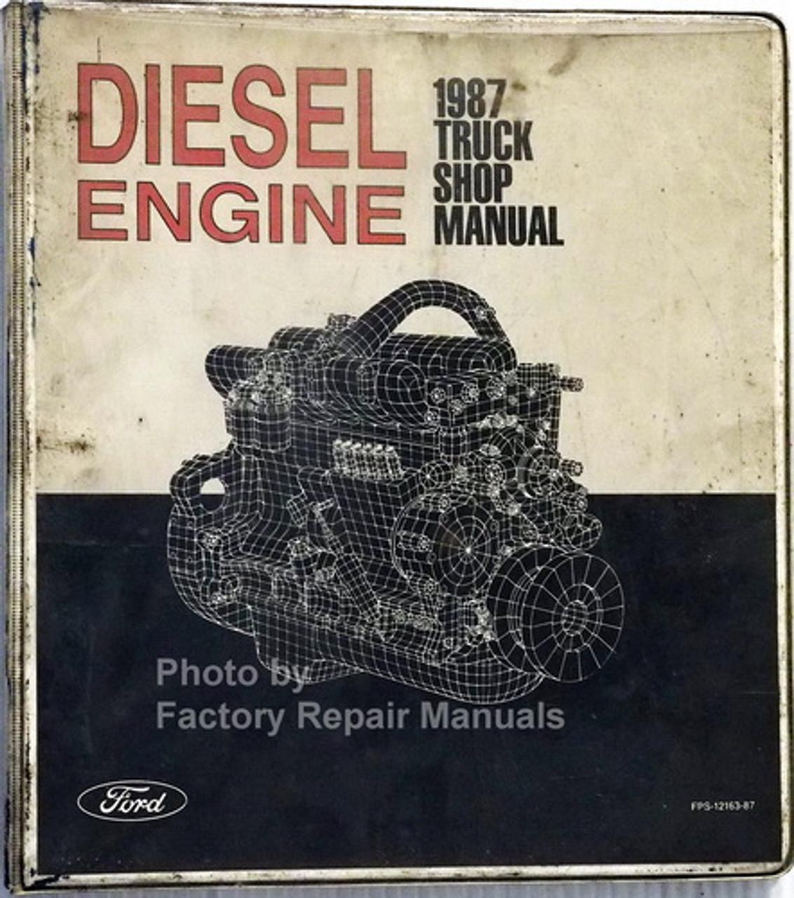 1987 ford f600 wiring diagram 1987 ford truck 6 6l 7 8l diesel engine shop repair manual f b 600  1987 ford truck 6 6l 7 8l diesel engine