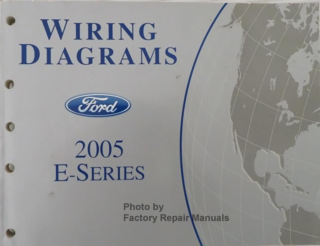2005 Ford E150 E250 E350 E450 Econoline Van Club Wagon Electrical Wiring  Diagram Manual - Factory Repair ManualsFactory Repair Manuals