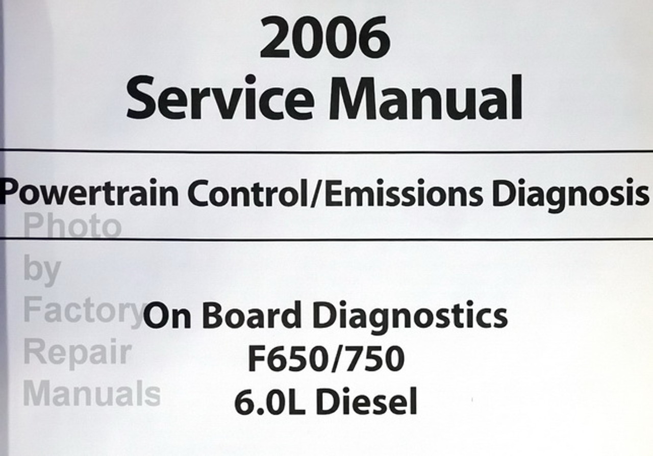 2006 Ford F-650 F-750 Super Duty TRUCK 6.0L Diesel Powertrain Control Manual OEM
