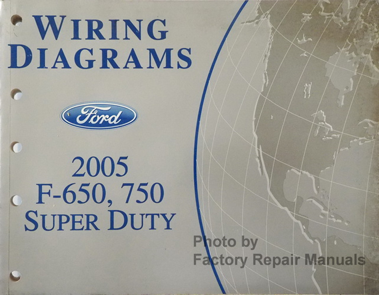 2005 Ford F650 F750 Truck Electrical Wiring Diagrams Original Manual -  Factory Repair Manuals | Ford F650 Super Duty Wire Diagram |  | Factory Repair Manuals