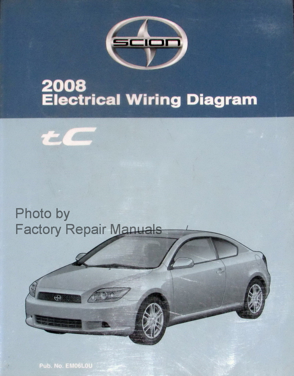 2008 Scion tC Electrical Wiring Diagrams Original Toyota Manual - Factory  Repair ManualsFactory Repair Manuals