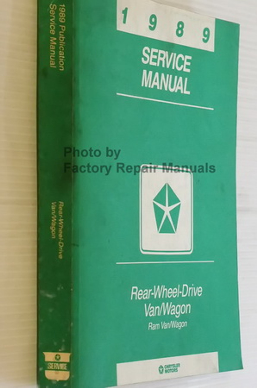 1989 Dodge Ram Van  Wagon Factory Shop Service Manual B