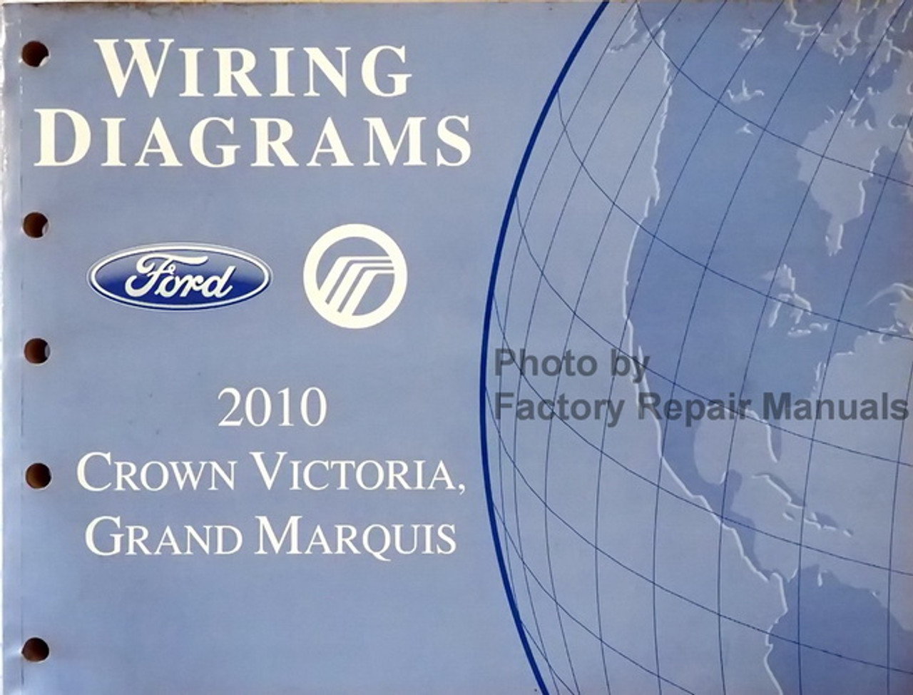 2010 Ford Crown Victoria Mercury Grand Marquis Electrical Wiring Diagrams Factory Repair Manuals