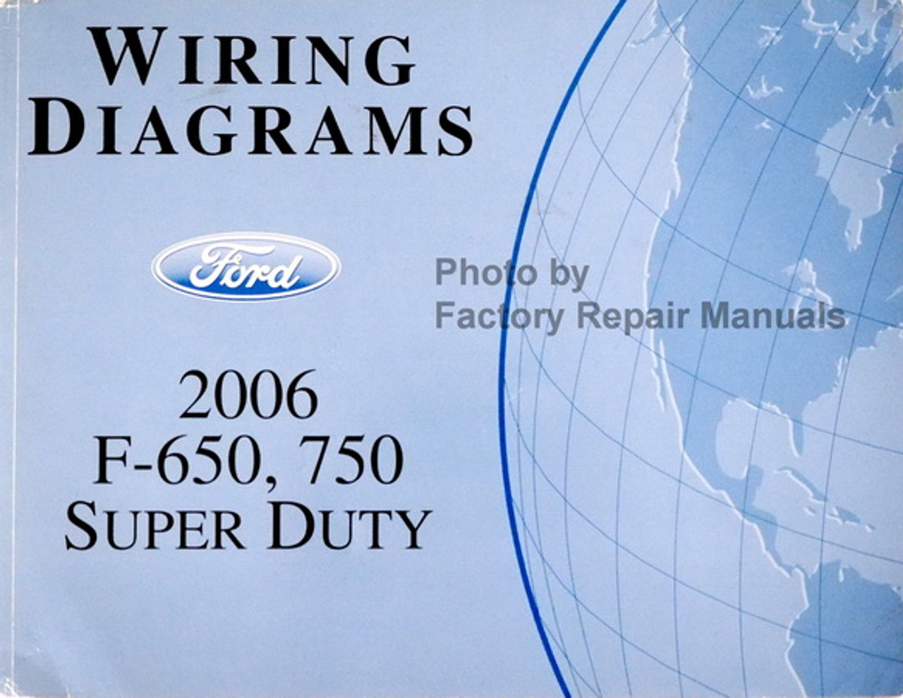 [SCHEMATICS_4HG]  2006 Ford F650 F750 Medium Duty Truck Electrical Wiring Diagrams - Factory  Repair Manuals | Ford Medium Duty Truck Wiring Diagrams |  | Factory Repair Manuals