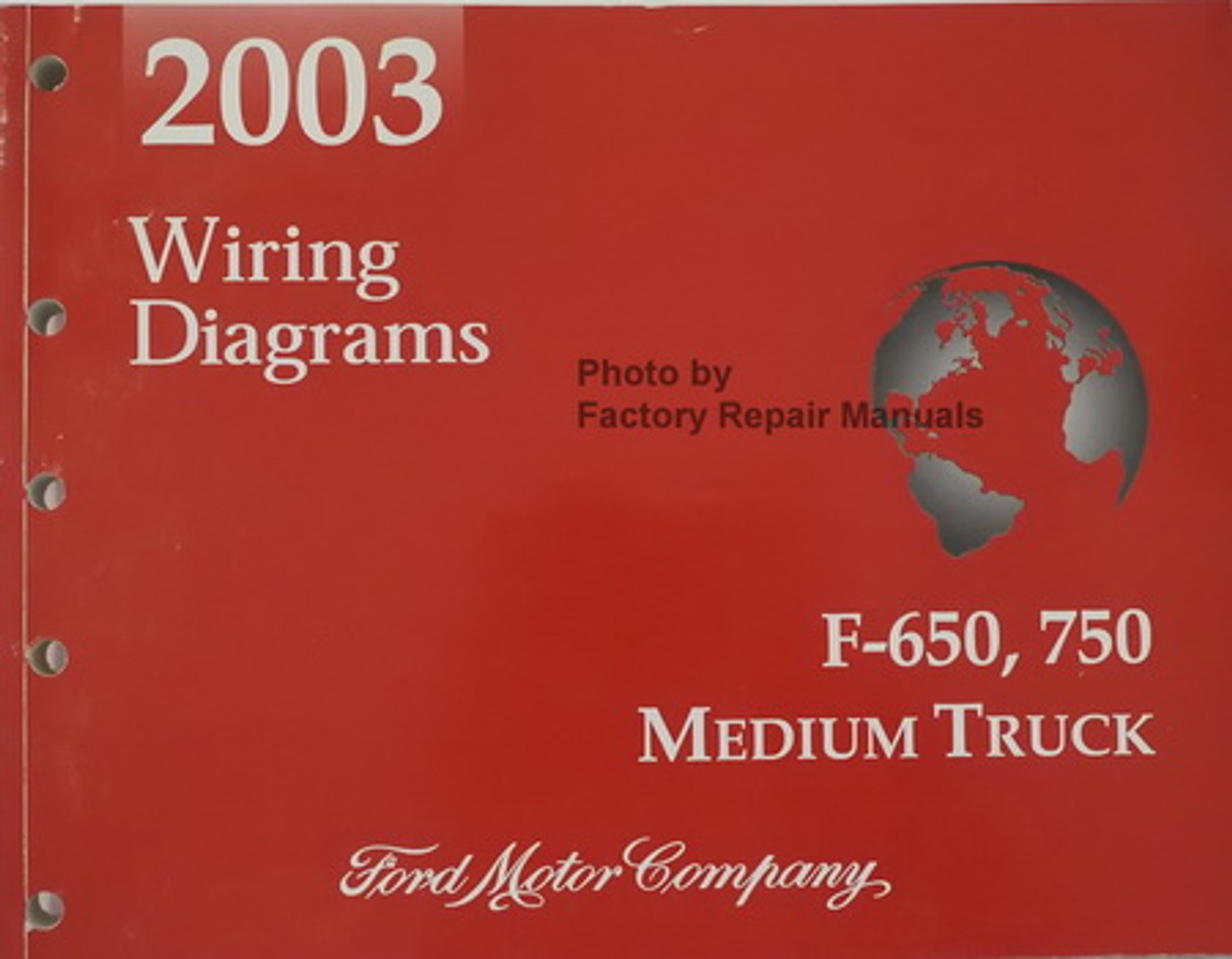 2003 Ford F650 F750 Medium Duty Truck Electrical Wiring Diagrams - Factory  Repair Manuals | Ford F 750 Wiring Diagram |  | Factory Repair Manuals