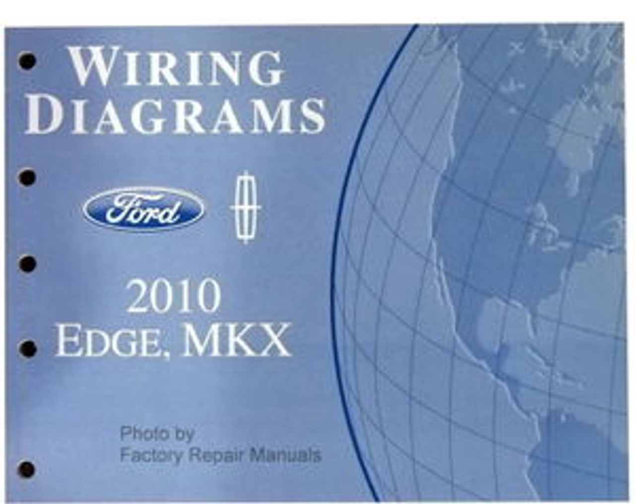 2010 Ford Edge  U0026 Lincoln Mkx Electrical Wiring Diagrams Shop Manual