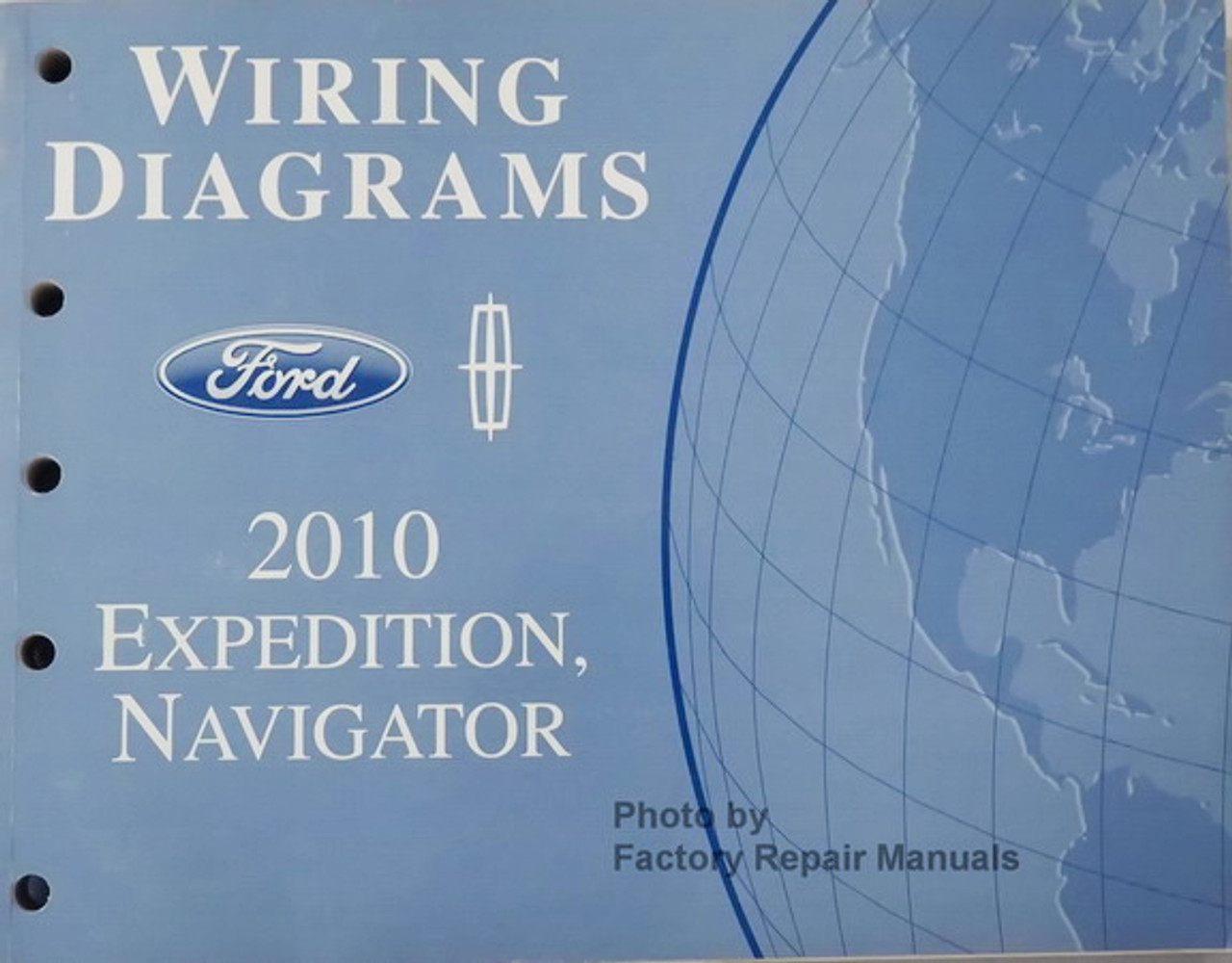 2010 Ford Expedition And Lincoln Navigator Electrical Wiring Diagrams Manual Factory Repair Manuals