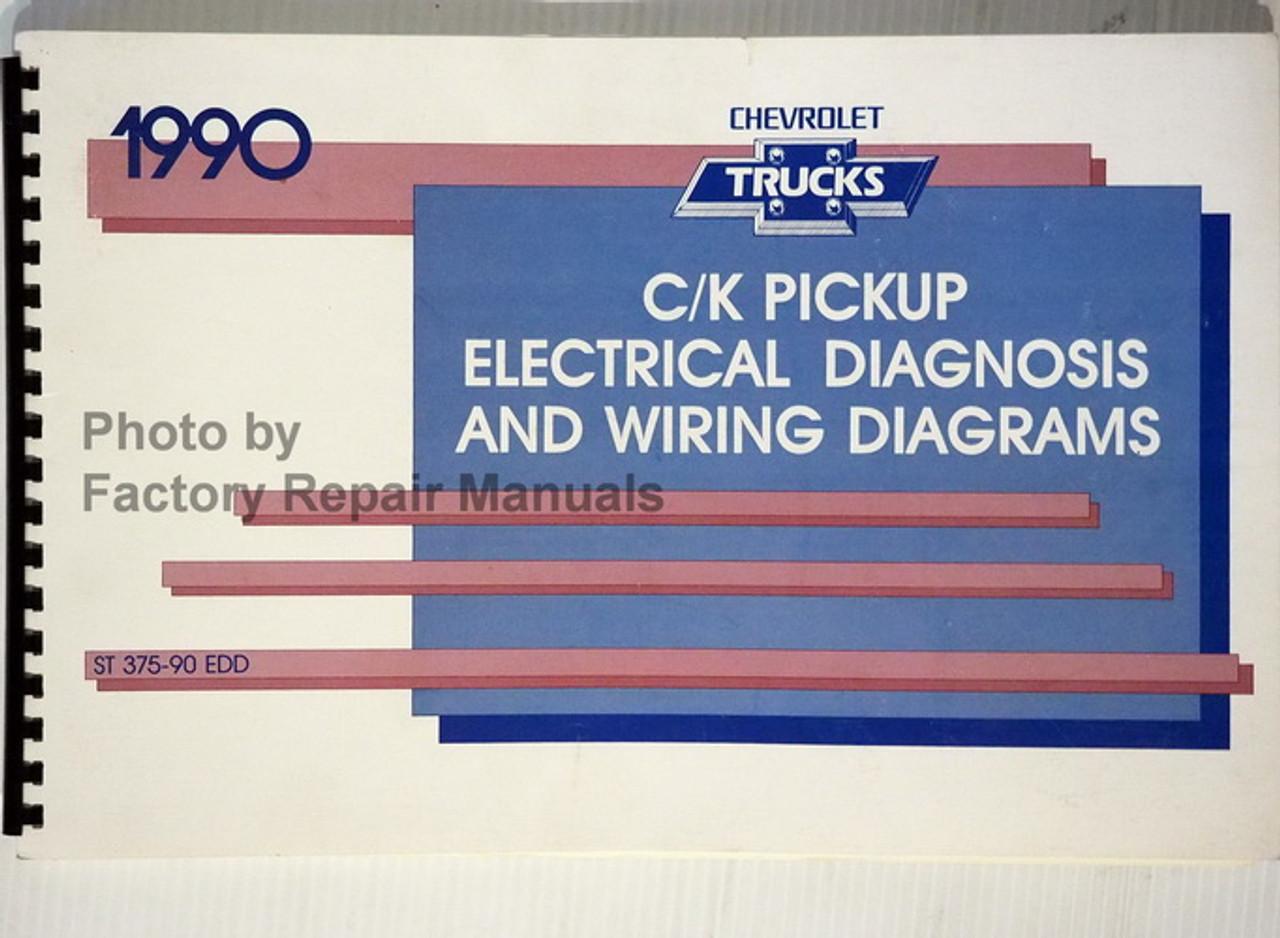 1990 Chevy C K Pickup Truck 1500 2500 3500 Electrical Diagnosis Wiring Diagrams Manual Factory Repair Manuals